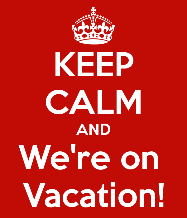 keep-calm-and-were-on-vacation